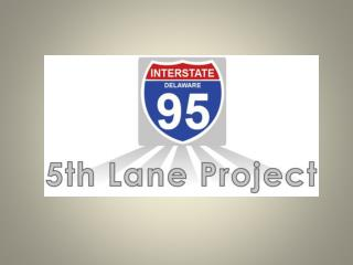 I-95 Construction Public Relations  Strategy