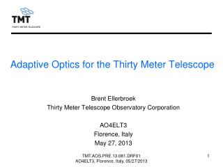 Adaptive Optics for the Thirty Meter Telescope
