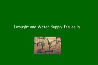 Drought and Water Supply Issues in