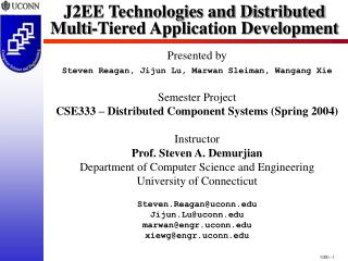 J2EE Technologies and Distributed Multi-Tiered Application Development