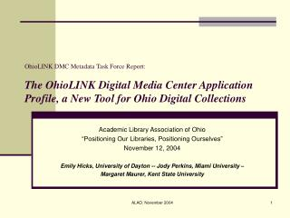 "Academic Library Association of Ohio ""Positioning Our Libraries, Positioning Ourselves"""