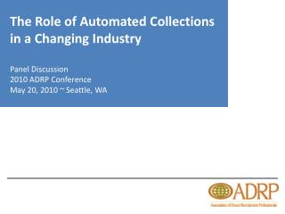 The Role of Automated Collections in a Changing Industry
