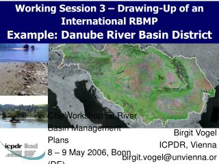CIS-Workshop  on River Basin Management Plans 8 – 9 May 2006, Bonn (DE)