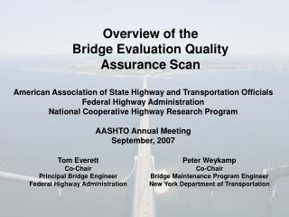 Overview of the  Bridge Evaluation Quality Assurance Scan