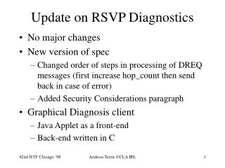 Update on RSVP Diagnostics