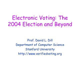Electronic Voting: The 2004 Election and Beyond