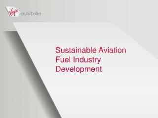 Sustainable Aviation Fuel Industry Development