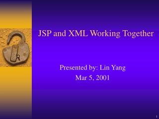 JSP and XML Working Together