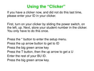 """Using the """"Clicker"""""""
