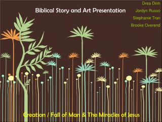 Biblical Story and Art Presentation