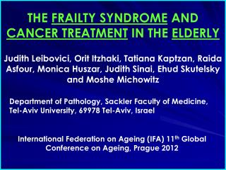 THE  FRAILTY SYNDROME  AND  CANCER TREATMENT  IN THE  ELDERLY
