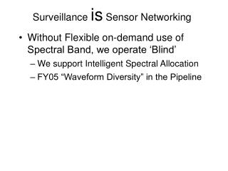 Surveillance  is  Sensor Networking