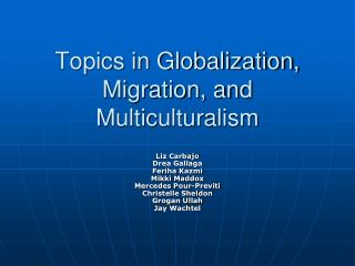 Topics in Globalization, Migration, and Multiculturalism
