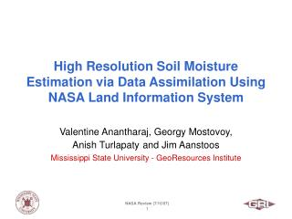 High Resolution Soil Moisture Estimation via Data Assimilation Using NASA Land Information System