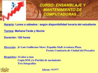 CURSO: ENSAMBLAJE Y MANTENIMIENTO DE      COMPUTADORAS…!