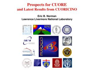 Prospects for CUORE   and Latest Results from CUORICINO