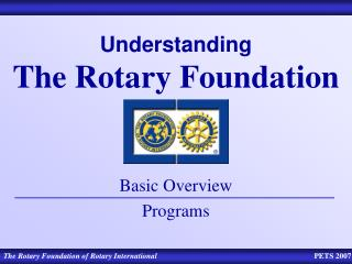 Understanding  The Rotary Foundation