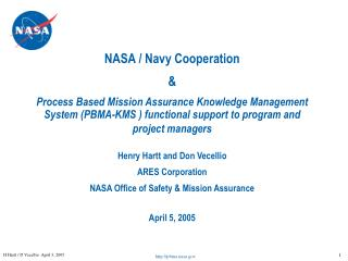 NASA / Navy Cooperation  & Process Based Mission Assurance Knowledge Management System (PBMA-KMS ) functional suppor