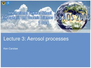 Lecture 3: Aerosol processes
