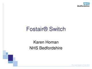 Fostair® Switch