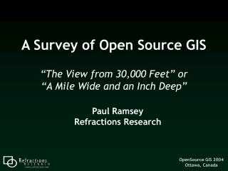 A Survey of Open Source GIS