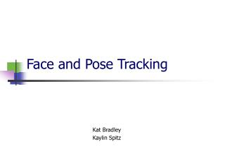 Face and Pose Tracking