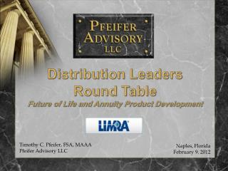 Distribution Leaders  Round Table Future of Life and Annuity Product Development