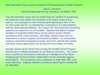 High-Resolution Ocean and Ice Models for Forecasting and Climate Projection