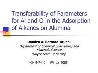 Transferability of Parameters for Al and O in the Adsorption of Alkanes on Alumina