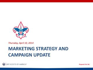 Marketing Strategy and Campaign Update