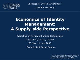 Economics of Identity Management:  A  Supply-side  Perspective