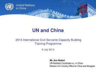UN and China 2013 International Civil Servants Capacity Building  Training Programme  9 July 2013