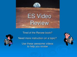 ES Video Review