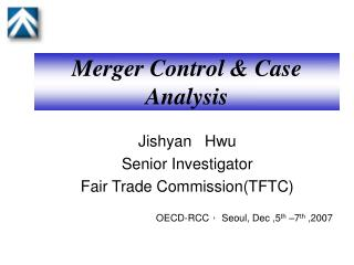 Merger Control & Case Analysis