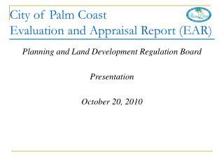 Planning and Land Development Regulation Board Presentation October 20, 2010
