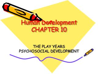 Human Development CHAPTER 10