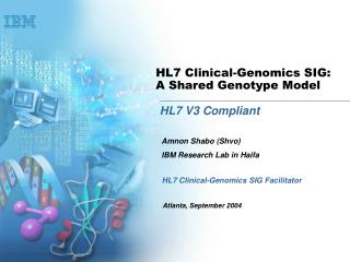 HL7 Clinical-Genomics SIG: A Shared Genotype Model