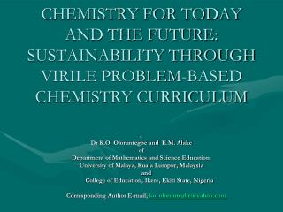 By Dr K.O. Oloruntegbe and  E.M. Alake of Department of Mathematics and Science Education,