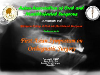 Asian Association of Oral and Maxillofacial Surgeons in cooperation with