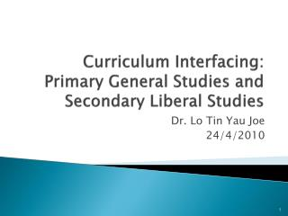 Curriculum Interfacing: Primary General Studies and Secondary Liberal Studies