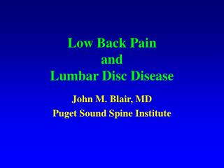 Low Back Pain  and  Lumbar Disc Disease