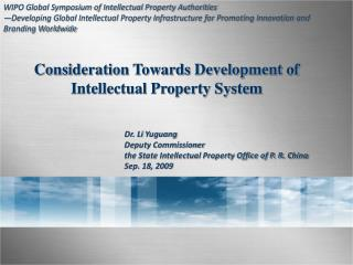 Consideration Towards Development of  Intellectual Property System