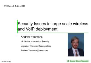 Security Issues in large scale wireless and VoIP deployment