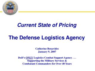 Current State of Pricing The Defense Logistics Agency