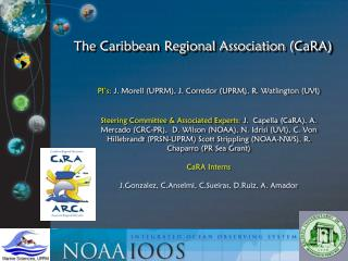 The Caribbean Regional Association ( CaRA )