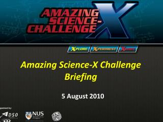 Amazing Science-X Challenge Briefing