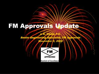 FM Approvals Update