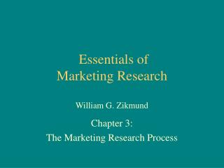 Essentials of Marketing Research   William G. Zikmund