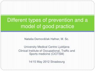 Different types of prevention and a model of good practice