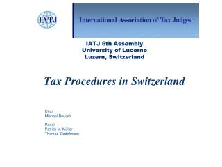 IATJ 6th Assembly University of Lucerne Luzern, Switzerland